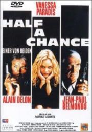 Half A Chance - Einer von Beiden