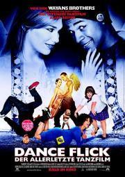 Alle Infos zu Dance Flick - Der allerletzte Tanzfilm