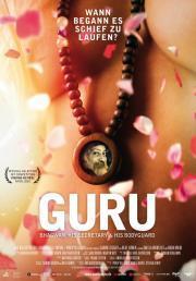 Alle Infos zu Guru - Bhagwan, His Secretary & His Bodyguard