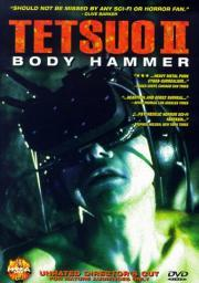 Alle Infos zu Tetsuo 2 - Body Hammer
