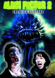 Alien Factor 2 - The Alien Rampage