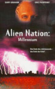 Alle Infos zu Alien Nation - Millennium