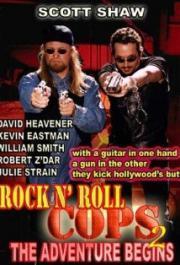 Rock n' Roll Cops 2 - The Adventure Begins