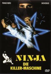 Alle Infos zu Ninja, die Killermaschine
