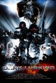 The Dark Lurking - Alien vs Zombies