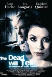 The Dead Will Tell - Wenn die Toten zu dir sprechen
