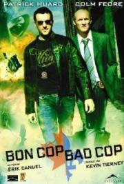 Good Cop, Bad Cop - Erst schießen, dann fragen