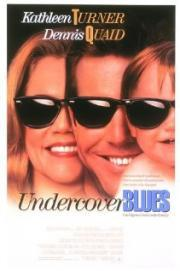 Alle Infos zu Undercover Blues - Ein absolut cooles Trio