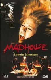 Madhouse - Party des Schreckens
