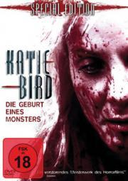 Katie Bird - Die Geburt eines Monsters