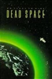 Dead Space - Galaxis des Grauens