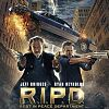 R.I.P.D. - Rest in Peace Department Kritik