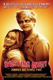 Wasting Away - Zombies sind auch nur Menschen