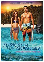 Alle Infos zu Türkisch für Anfänger - Der Film