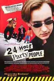 Alle Infos zu 24 Hour Party People