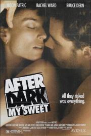 Alle Infos zu After Dark, My Sweet