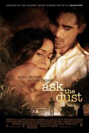 Alle Infos zu Ask the Dust