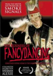 The Business of Fancydancing