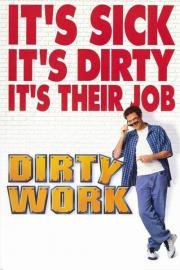 Dirty Work - Rache ist süß