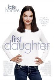 First Daughter - Date mit Hindernissen