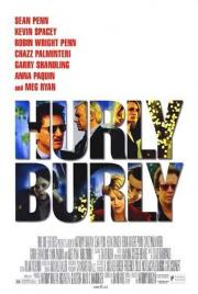 Hurlyburly - Dolce Vita in L.A.