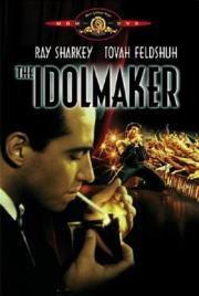 Idolmaker - Das schmutzige Gesch�ft des Showbusiness