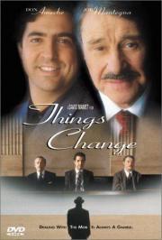 Things Change - Mehr Glück als Verstand