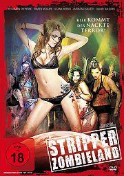 Stripper-Zombieland - Hier kommt der nackte Terror!