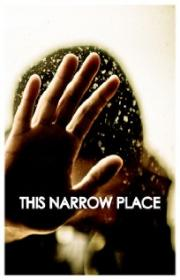 This Narrow Place