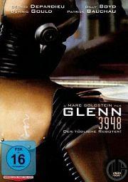 Alle Infos zu Glenn 3948 - Der tödliche Roboter