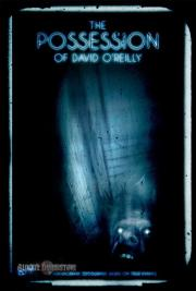 Alle Infos zu The Possession of David O'Reilly