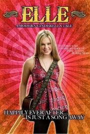Alle Infos zu Elle - A Modern Cinderella Tale