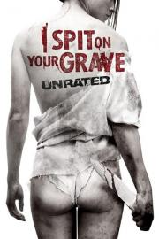 Alle Infos zu I Spit on Your Grave