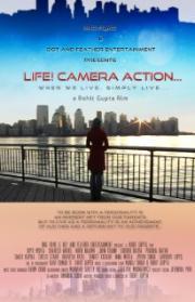 Life! Camera Action...