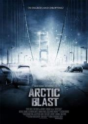Alle Infos zu Arctic Blast - Wenn die Welt gefriert