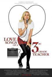 Love Songs of a Third Grade Teacher