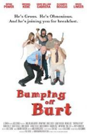 Bumping Off Burt