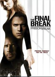Alle Infos zu Prison Break - The Final Break