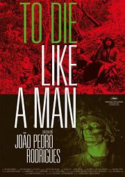 Alle Infos zu To Die Like a Man