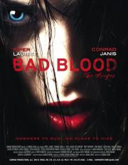 Alle Infos zu Bad Blood... the Hunger