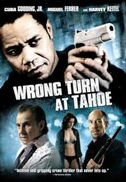 Alle Infos zu Wrong Turn at Tahoe