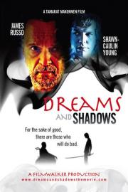 Dreams and Shadows