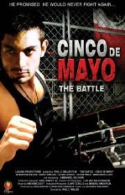 The Battle - Cinco de Mayo