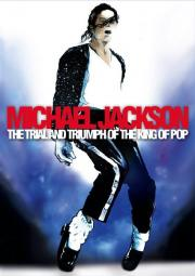 Alle Infos zu Michael Jackson - The Trial and Triumph of the King