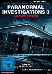 Alle Infos zu Paranormal Investigations 3 - Tödliche Geister