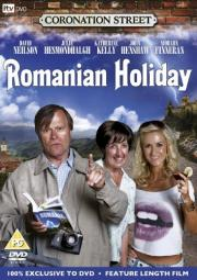 Coronation Street - Romanian Holiday