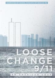 Loose Change 9/11 - An American Coup