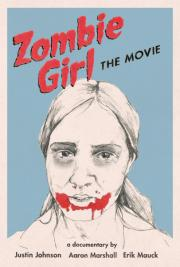 Zombie Girl - The Movie