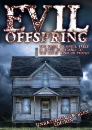 The Evil Offspring - Bete, dass du schnell stirbst