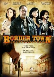 Border Town - Ich will meine Tochter
